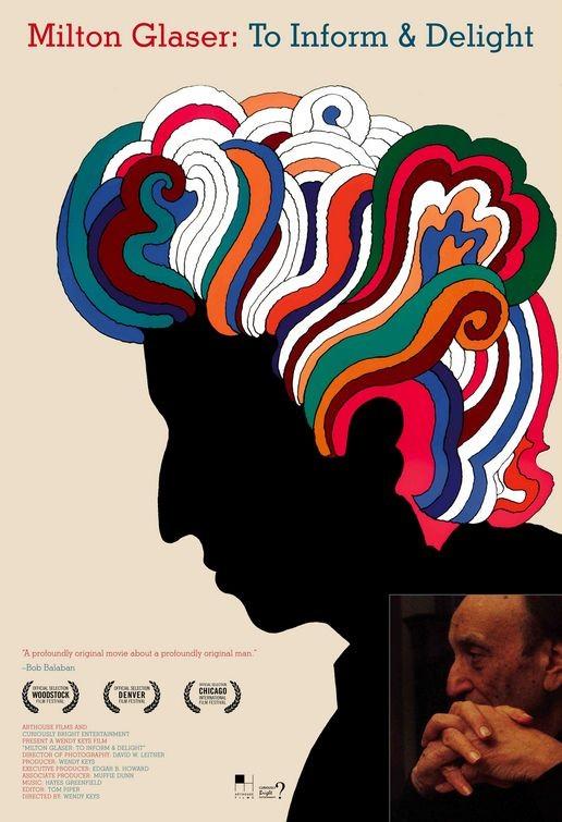 La locandina di Milton Glaser: To Inform and Delight