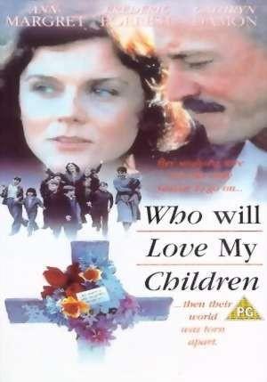 La locandina di Chi amerà i miei bambini?