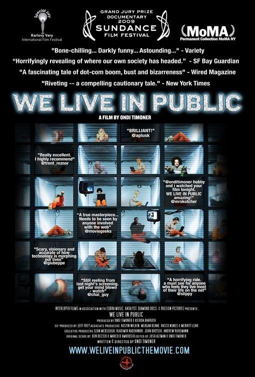 La locandina di We Live in Public