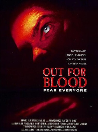 La locandina di Out for blood - La paura dilaga
