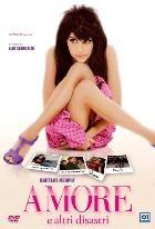 La copertina di Amore e altri disastri (dvd)