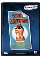 La copertina di Poveri milionari (dvd)