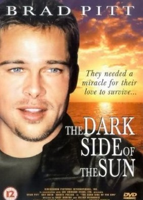 La locandina di The Dark Side of the Sun