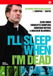 La copertina di I'll sleep when I'm dead (dvd)