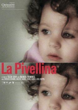 La locandina di La Pivellina