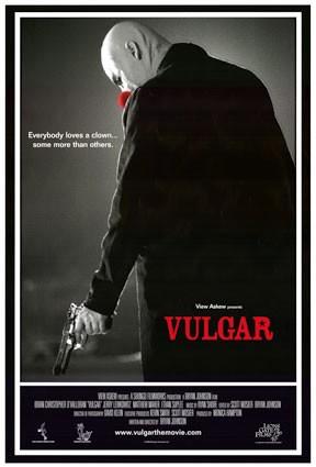 La locandina di Vulgar