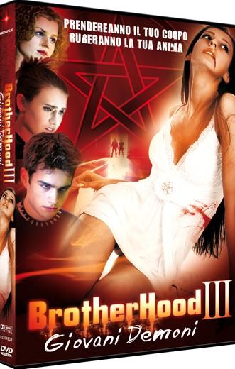 La copertina di Brotherhood III - Giovani Demoni (dvd)