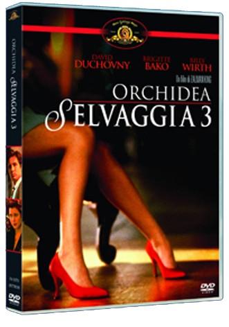 La copertina di Orchidea selvaggia 3 (dvd)