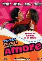 La copertina di Tutti pazzi per amore (dvd)