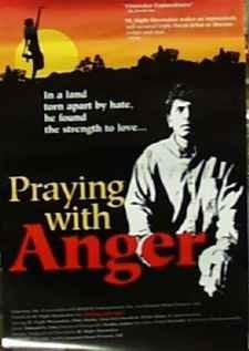 La locandina di Praying with Anger