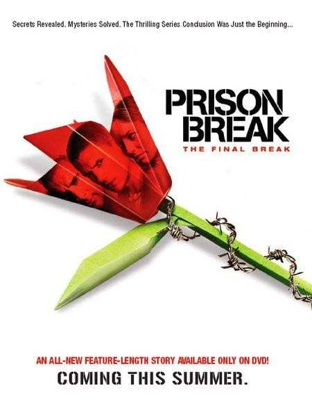 La locandina di Prison Break: The Final Break
