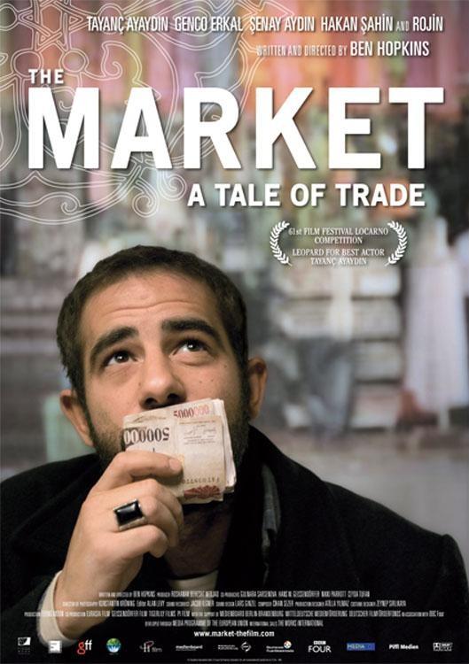 La locandina di The Market - A Tale of Trade