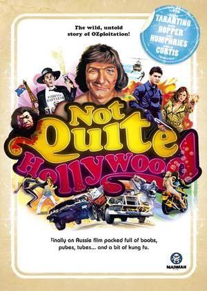 La locandina di Not Quite Hollywood: The Wild, Untold Story of Ozploitation!