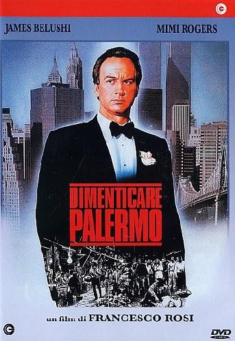 La locandina di Dimenticare Palermo