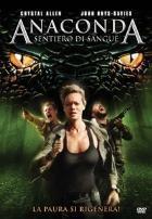 La copertina di Anaconda - Sentiero di sangue (dvd)