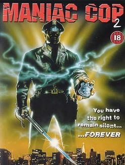 La locandina di Maniac Cop 2
