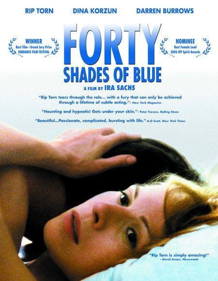 La locandina di Forty Shades Of Blue