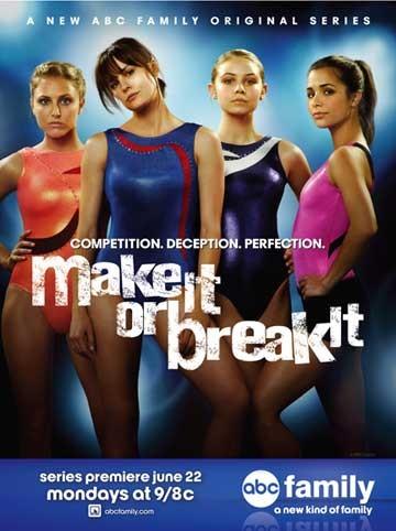 La locandina di Make It or Break It