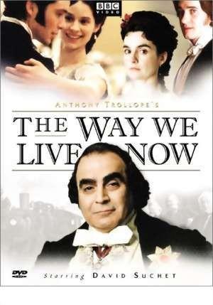 La locandina di The Way We Live Now