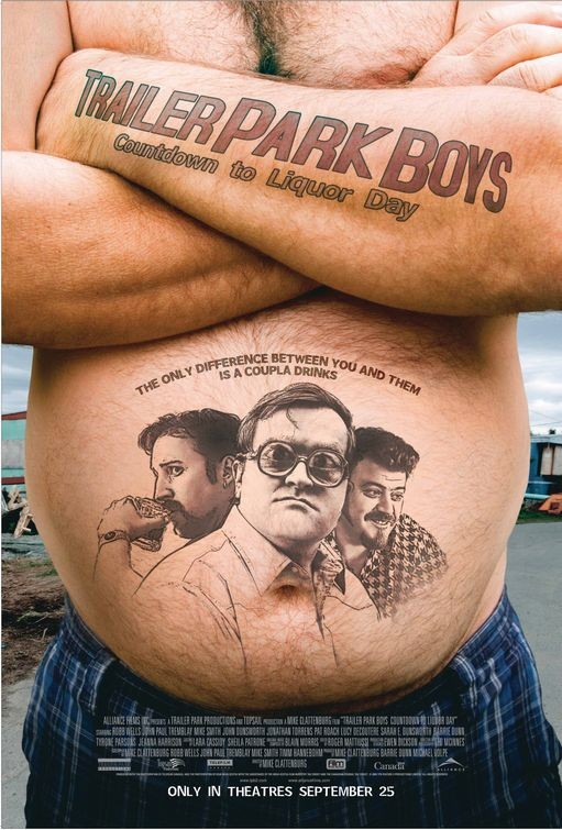 La locandina di Trailer Park Boys: Countdown to Liquor Day