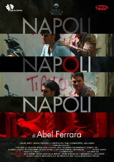 La locandina di Napoli Napoli Napoli