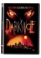 La copertina di Dark Wolf (dvd)