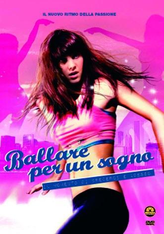 La copertina di Ballare per un sogno (dvd)