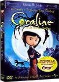 La copertina di Coraline e la Porta Magica (3D) (dvd)