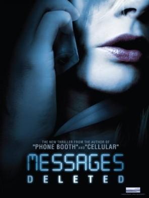 La locandina di Messages Deleted