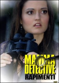 La locandina di Mamma detective: Rapimenti