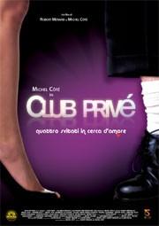 La locandina di Club Privè