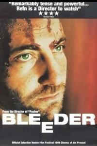 La locandina di Bleeder