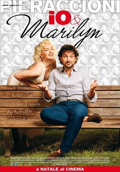 La locandina di Io e Marilyn