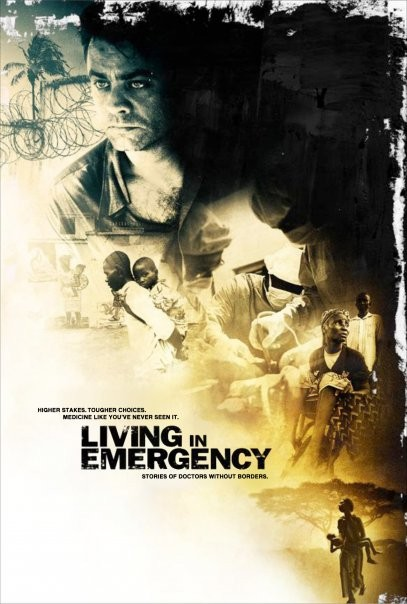 La locandina di Living in Emergency: Stories of Doctors Without Borders