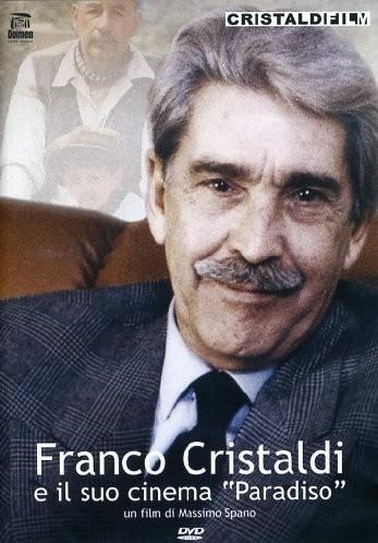La locandina di Franco Cristaldi e il suo cinema paradiso