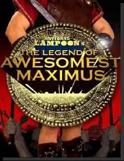 La locandina di The Legend of Awesomest Maximus