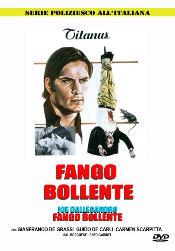 La locandina di Fango bollente