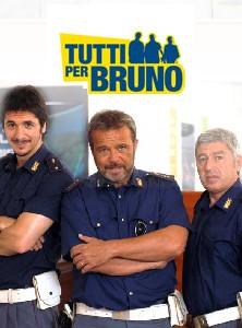 La locandina di Tutti per Bruno