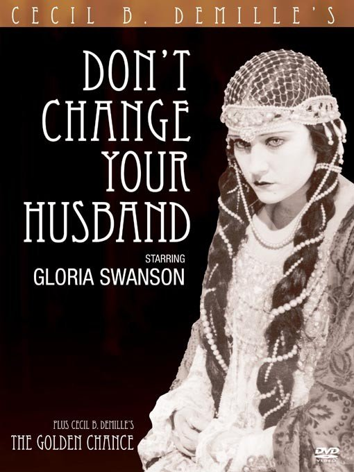 La locandina di Non cambiare tuo marito