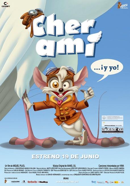 La locandina di Cher Ami... ¡y yo!