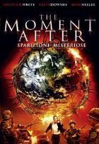 La copertina di The Moment After - Sparizioni misteriose (dvd)