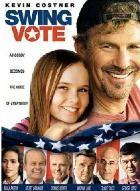 La copertina di Swing Vote - Un uomo da 300 milioni di voti (dvd)