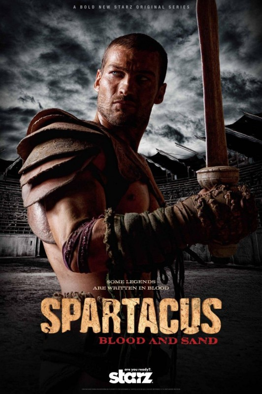 Un poster della serie Spartacus: Blood and Sand