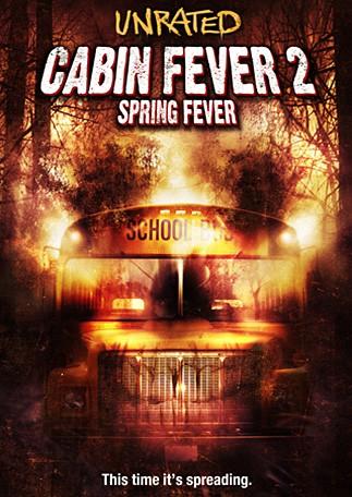 La locandina di Cabin Fever 2: Spring Fever