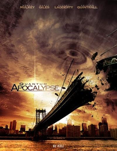 La locandina di Quantum Apocalypse