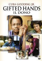 La copertina di Gifted Hands - Il dono (dvd)