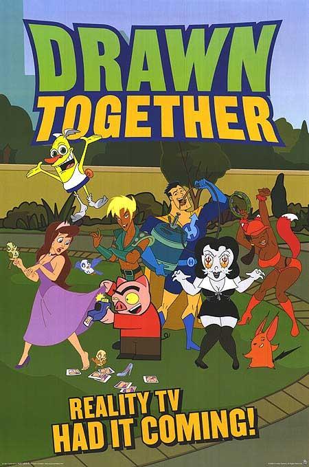 Un poster della serie animata Drawn Together