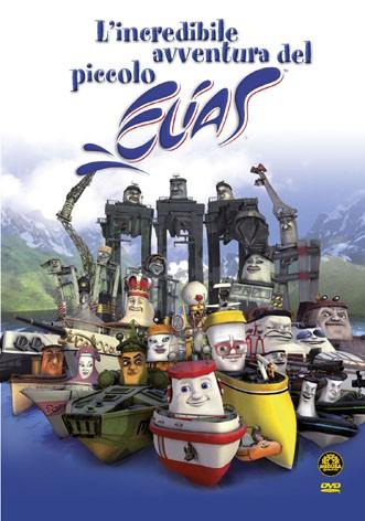 La copertina di L'incredibile avventura del piccolo Elias (dvd)