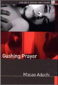 La locandina di Gushing Prayer