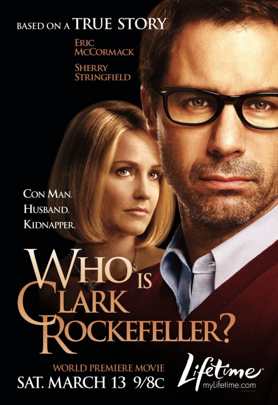 La locandina di Who Is Clark Rockefeller?